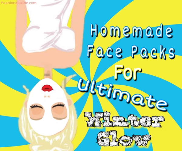 homemade-face-packs-for-ultimate-winter-glow