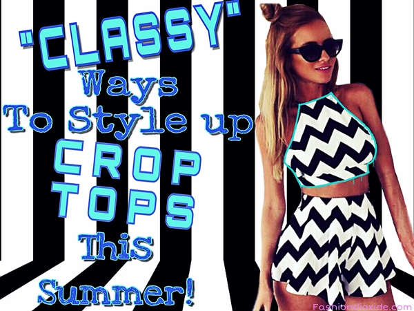 ways-to-style-up-crop-tops-this-summer-99