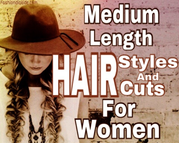 Medium Length Hairstyles and Haircuts for Women - 1485625082884