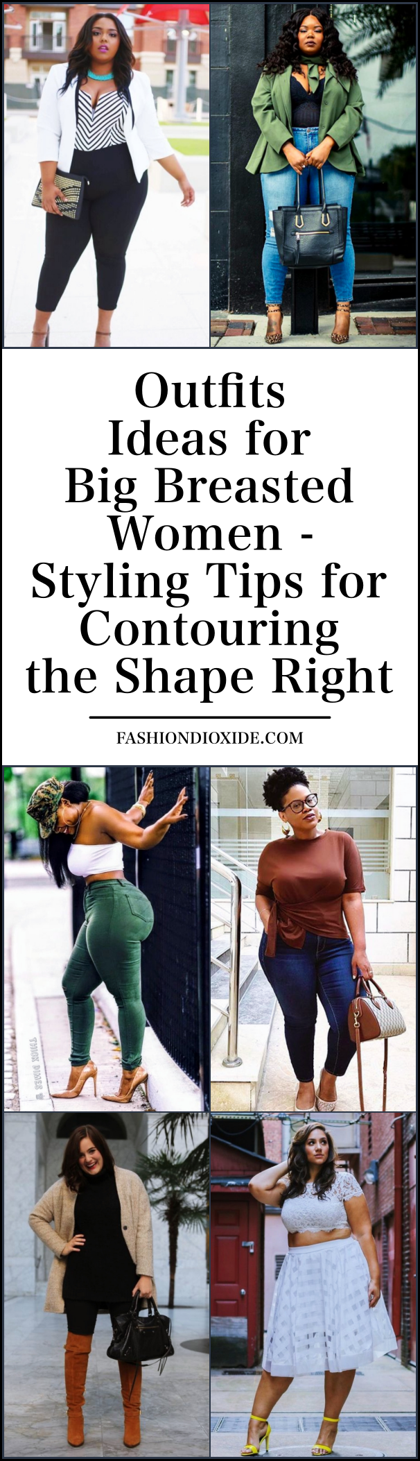 Outfits Ideas for Big Breasted Women | Styling Tips for Contouring the Shape Right