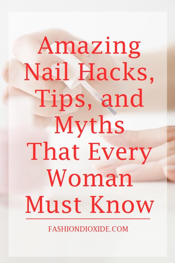 amazing-nail-hacks-tips-and-myths