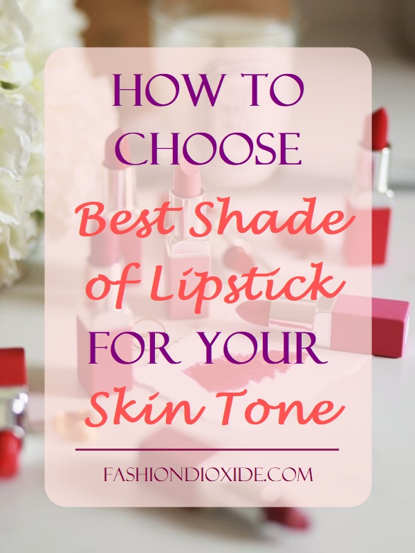 how-to-choose-best-shade-of-lipstick-for-your-skin-tone