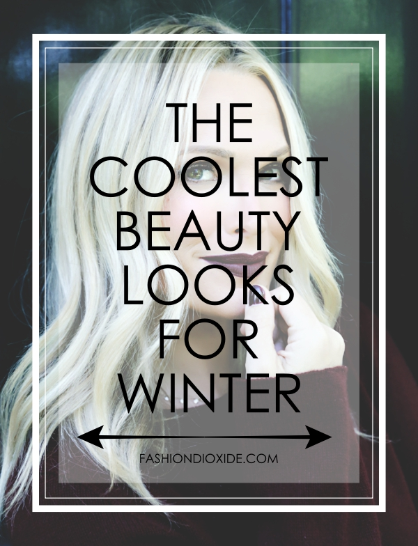The-Coolest-Beauty-Looks-For-Winter