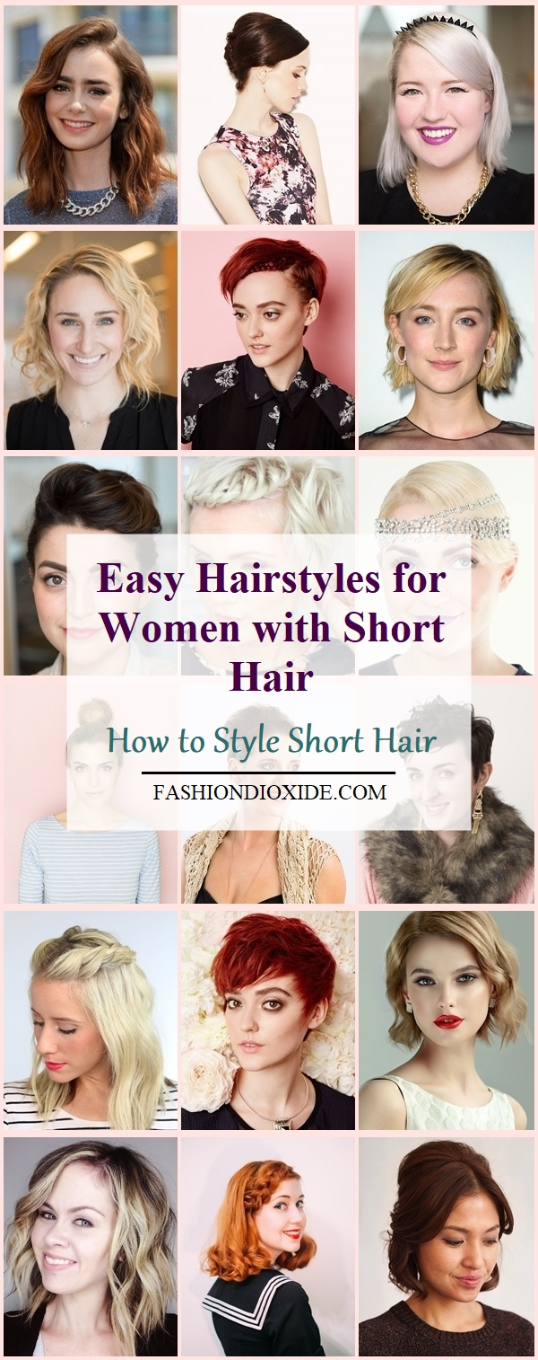 40 Easy Hairstyles For Women With Short Hair How To Style Short