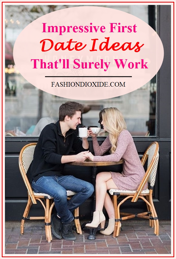 impressive-first-date-ideas-thatll-surely-work