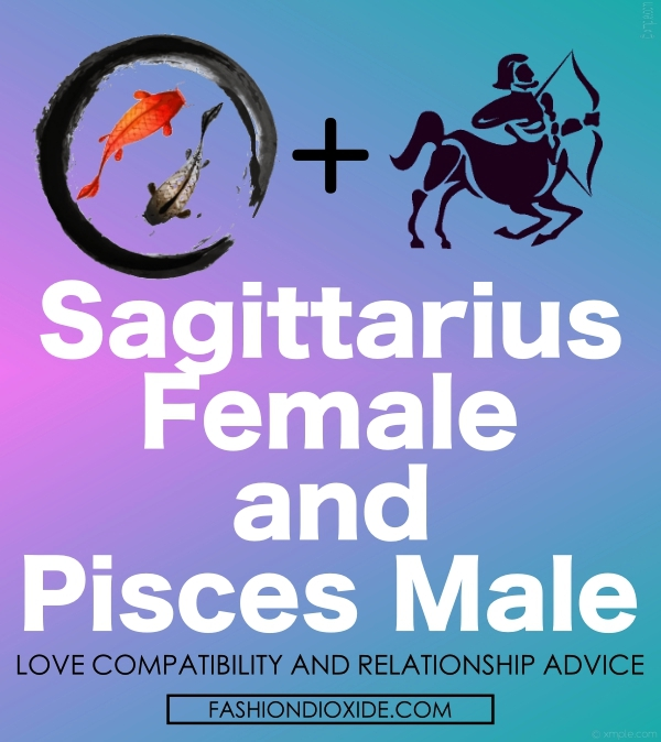 Sagittarius-Woman-and-Pisces-Man-Love-Compatibility-and-Relationship-Advice