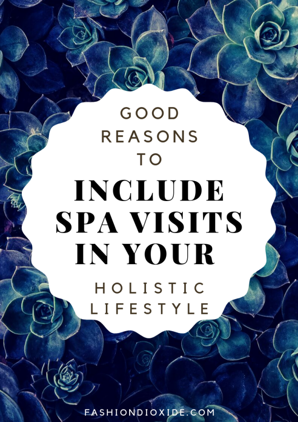 Good-Reasons-To-Include-Spa-Visits-In-Your-Holistic-Lifestyle